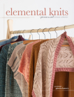 Elemental Knits: A Perennial Knitwear Collection Cover Image