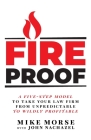 Fireproof: A Five-Step Model to Take Your Law Firm from Unpredictable to Wildly Profitable Cover Image