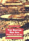 The Boston Red Sox, from Cy to the Kid (Images of Baseball) Cover Image