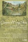 Classical Feng Shui Vol. I The Form & Eight Mansions: Luantau Pai & Yigua Feng Shui Cover Image