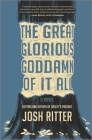 The Great Glorious Goddamn of It All Cover Image