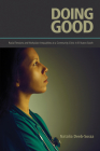 Doing Good: Racial Tensions and Workplace Inequalities at a Community Clinic in El Nuevo South Cover Image