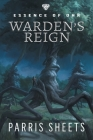 Warden's Reign: A Young Adult Fantasy Adventure Cover Image