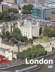 London UK: Coffee Table Photography Travel Picture Book Album Of An Island Country And British English City In Western Europe Lar Cover Image