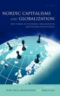 Nordic Capitalisms and Globalization: New Forms of Economic Organization and Welfare Institutions Cover Image