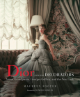 Dior and His Decorators: Victor Grandpierre, Georges Geffroy, and the New Look Cover Image