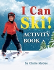 I Can Ski! ACTIVITY BOOK Cover Image