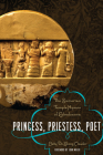 Princess, Priestess, Poet: The Sumerian Temple Hymns of Enheduanna Cover Image