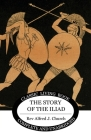 The Story of the Iliad Cover Image