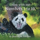 Count With Me!: Numbers 1 to 10 Cover Image