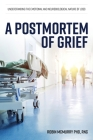 A Postmortem of Grief: Understanding the Emotional and Neurobiological Nature of Loss Cover Image