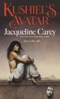 Kushiel's Avatar (Kushiel's Legacy #3) Cover Image