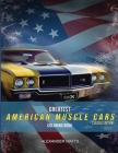 Greatest American Muscle Car Coloring Book - Classic Edition: Muscle cars coloring book for adults and kids - hours of coloring fun! Cover Image