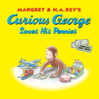 Curious George Saves His Pennies Cover Image