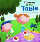 Manners at the Table (Way to Be! Manners) Cover Image
