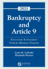 Bankruptcy and Article 9: 2021 Statutory Supplement, VisiLaw Marked Version (Supplements) Cover Image