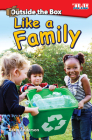 Outside the Box: Like a Family (Exploring Reading) Cover Image
