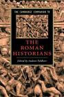 The Cambridge Companion to the Roman Historians (Cambridge Companions to Literature) Cover Image