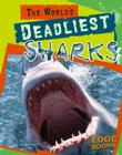 The World's Deadliest Sharks Cover Image