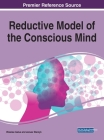 Reductive Model of the Conscious Mind Cover Image