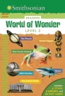 Smithsonian Readers: World of Wonder Level 3 (Smithsonian Leveled Readers) Cover Image