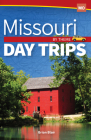 Missouri Day Trips by Theme Cover Image