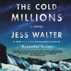 The Cold Millions Lib/E Cover Image