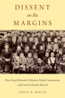 Dissent on the Margins: How Soviet Jehovah's Witnesses Defied Communism and Lived to Preach about It Cover Image