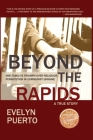 Beyond the Rapids: One Family's Triumph over Religious Persecution in Communist Ukraine Cover Image
