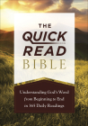 The Quick-Read Bible: Understanding God's Word from Beginning to End in 365 Daily Readings Cover Image
