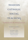 Modern Catholic Social Teaching: Commentaries & Interpretations Cover Image