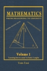 Mathematics: From Beginning to Infinity Cover Image