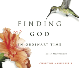 Finding God in Ordinary Time Cover Image