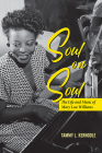 Soul on Soul: The Life and Music of Mary Lou Williams (Music in American Life) Cover Image