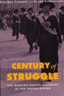 Century of Struggle: The Woman's Rights Movement in the United States, Enlarged Edition Cover Image