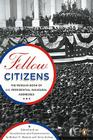 Fellow Citizens: The Penguin Book of U.S. Presidential Inaugural Addresses Cover Image
