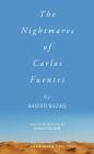 The Nightmares of Carlos Fuentes Cover Image