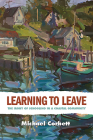 Learning to Leave: The Irony of Schooling in a Coastal Community (Rural Studies) Cover Image