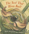The Nest That Wren Built Cover Image