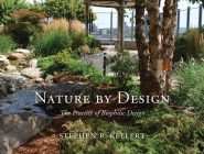 Nature by Design: The Practice of Biophilic Design Cover Image
