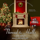 Thread the Halls (Mainely Needlepoint Mysteries #6) Cover Image