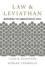 Law and Leviathan: Redeeming the Administrative State Cover Image