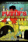 Putin's Reign of Terror the Permanent Revolution in Our Time Cover Image