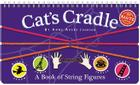 Cat's Cradle: A Book of String Figures [With Three Colored Cords] Cover Image