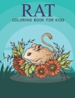 Rat Coloring Book For Kids: An Kids Coloring Book with Stress Relieving Rat Designs for Kids Relaxation. Cover Image