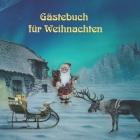 Gästebuch für Weihnachten: Weihnachtliches Erinnerungsbuch, Gästebuch zum selbst gestalten. Cover Image