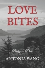 Love Bites: Poetry & Prose Cover Image