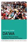 Da'wa: A Global History of Islamic Missionary Thought and Practice (New Edinburgh Islamic Surveys) Cover Image