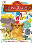 My World: Disney Lion Guard Cover Image
