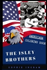The Isley Brothers Americana Coloring Book: Patriotic and a Great Stress Relief Adult Coloring Book Cover Image